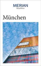MERIAN Reiseführer München - MERIAN Reiseführer