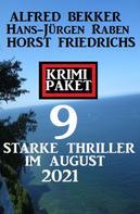 Alfred Bekker: Krimi Paket 9 starke Thriller im August 2021