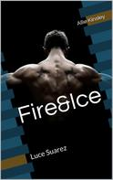 Allie Kinsley: Fire&Ice 9 - Luce Suarez ★★★★★