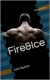 Fire&Ice 9 - Luce Suarez