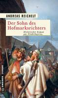 Andreas Reichelt: Der Sohn des Hofmarksrichters ★★★★
