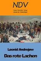 Leonid Andrejew: Das rote Lachen