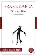 Franz Kafka: Ein altes Blatt ★★★★★
