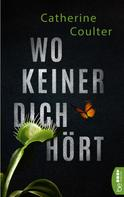 Catherine Coulter: Wo keiner dich hört ★★★★