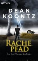 Dean Koontz: Rachepfad ★★★★