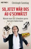 Christoph Sonntag: So, jetzt wär des au g'schwätzt ★★★★