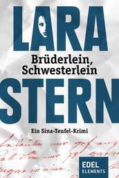 Brüderlein, Schwesterlein - Ein Sina-Teufel-Krimi