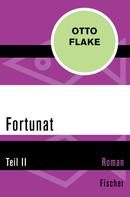 Otto Flake: Fortunat ★★★★★