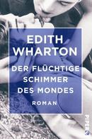 Edith Wharton: Der flüchtige Schimmer des Mondes ★★★