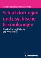 Thomas Pollmächer: Schlafstörungen und psychische Erkrankungen