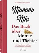 Karin Dietl-Wichmann: Mamma mia ★★★★★