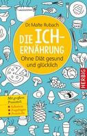 Malte Rubach: Die Ich-Ernährung ★★★★