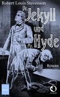 Robert Louis Stevenson: Dr. Jekyll und Mr. Hyde