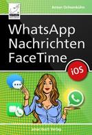 Anton Ochsenkühn: WhatsApp, Nachrichten, FaceTime ★★