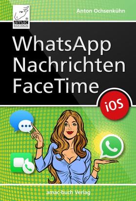 WhatsApp, Nachrichten, FaceTime