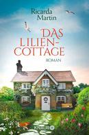 Ricarda Martin: Das Liliencottage ★★★★