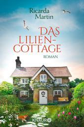 Das Liliencottage - Roman