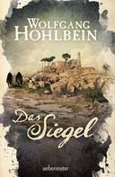 Wolfgang Hohlbein: Das Siegel ★★★★