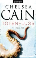 Chelsea Cain: Totenfluss ★★★★