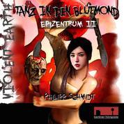 Violent Earth - Epizentrum, 1: Violent Earth Prequel, Folge 2: Tanz in den Blutmond (ungekürzt)