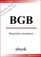 : BGB - Bürgerliches Gesetzbuch - Aktueller Stand: 23. November 2013