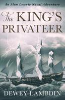 Dewey Lambdin: The King's Privateer