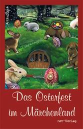 Das Osterfest im Märchenland - Anthologie