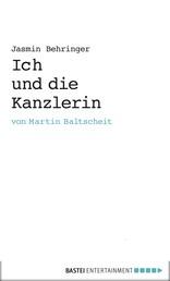 Ich und die Kanzlerin - Mein Praktikum in Berlin