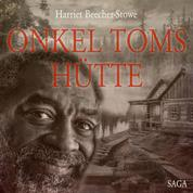 Onkel Toms Hütte (Ungekürzt)