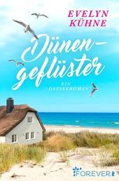 Dünengeflüster - Ein Ostseeroman