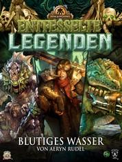 Entfesselte Legenden: Blutiges Wasser - Iron Kingdoms