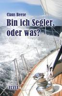 Claus Beese: Bin ich Segler, oder was? ★★★★★