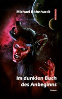 Michael Böhnhardt: Im dunklen Buch des Anbeginns