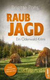 Raubjagd - Ein Odenwald-Krimi