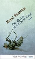 Horst Sczerba: Der Sturm in meinem Kopf ★★★