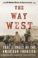 James A. Crutchfield: The Way West