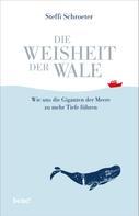 Steffi Schroeter: Die Weisheit der Wale ★★★★★