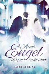 Auch Engel dürfen träumen