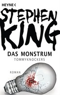 Stephen King: Das Monstrum - Tommyknockers ★★★★