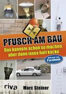 Marc Steiner: Pfusch am Bau ★★★