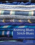 Ulrike Gronert: Knitting Blues | Strick-Blues ★★★