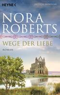 Nora Roberts: Wege der Liebe ★★★★★
