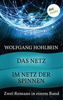 Wolfgang Hohlbein: Das Netz & Im Netz der Spinnen ★★★