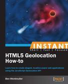 Ben Werdmuller: Instant HTML5 Geolocation How-To