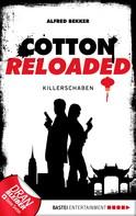 Alfred Bekker: Cotton Reloaded - 28 ★★★★