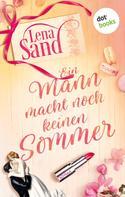 Lena Sand: Ein Mann macht noch keinen Sommer ★★★