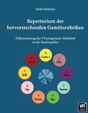 Repertorium der hervorstechenden Gemütsrubriken - Differenzierung der 9 Enneagramm-Heilmittel in der Homöopathie