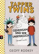 Geoff Rodkey: Tapper Twins - Gemeinsam sind wir unerträglich ★★★★★