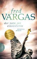 Fred Vargas: Der Zorn der Einsiedlerin ★★★★