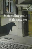 Stefan Slupetzky: Halsknacker ★★★★